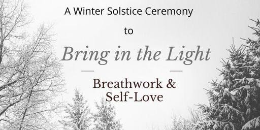 Bring in the Light - Breathwork and Self-Love