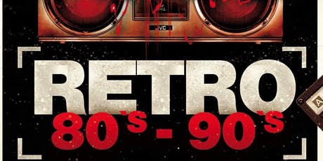 FIESTA RETRO 80's & 90's tickets