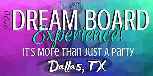 "Secure The Crown presents...4th Annual ""Dream Board Experience""!"