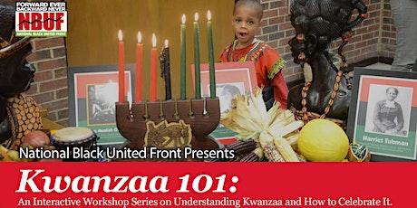 Kwanzaa 101  An Interactive Workshop Series on Understanding Kwanzaa and How to Celebrate It. tickets