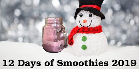 12 Days of Smoothies tickets