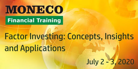 Factor Investing: Concepts, Insights and Applications tickets