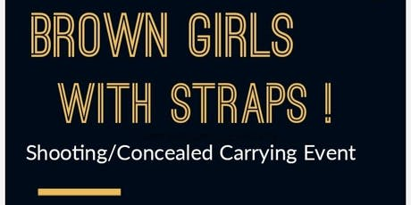 Brown Girls With Straps ! tickets