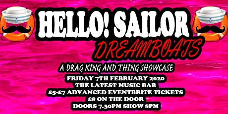 Hello! Sailor: Dreamboats tickets