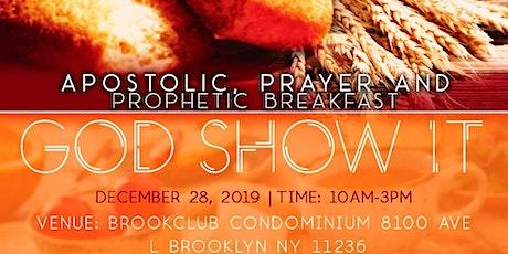 Apostolic Prayer And Prophetic Breakfast tickets