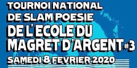 Tournoi national de Slam poésie- L'Ecole du Magret d'Agent III billets