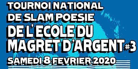 Tournoi national de Slam poésie- L'Ecole du Magret d'Agent III