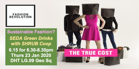 SEDA: Can the Fashion Industry Be Sustainable? 6.15 Thurs 23 Jan Edinburgh tickets