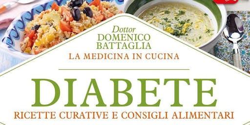 """Conferenza: """"Diabete. La medicina in cucina"""""""