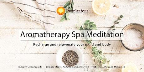 Aromatherapy Spa Meditation tickets