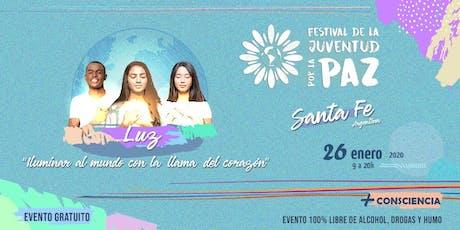 Festival de la Juventud por la Paz - Santa Fe entradas