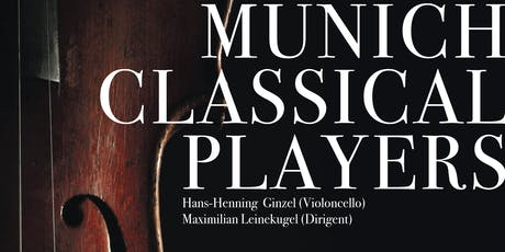 MUNICH CLASSICAL PLAYERS   Dvořák, Elgar & Ginzel tickets