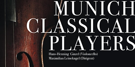MUNICH CLASSICAL PLAYERS | Dvořák, Elgar & Ginzel tickets