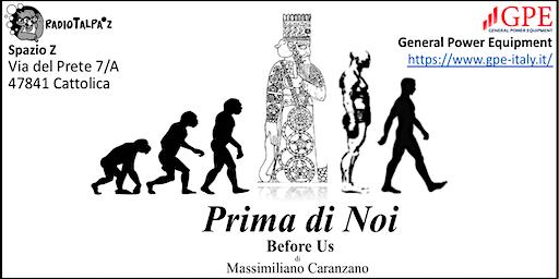 CATTOLICA Prima di Noi Before Us  - Le origini antidiluviane dell'umanità