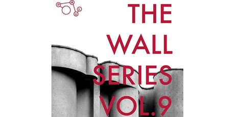 THE WALL SERIES VOL. 9 tickets