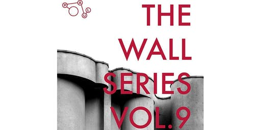 THE WALL SERIES VOL. 9