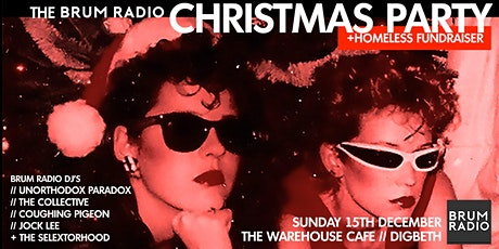 The Brum Radio Christmas Party & Homeless Fundraiser tickets