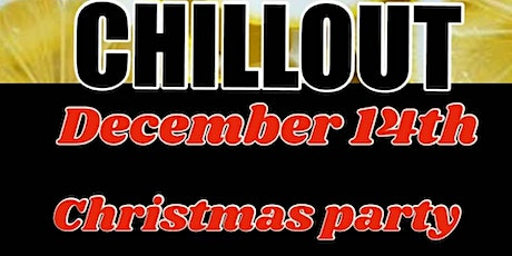 CHILLOUT Christmas party tickets