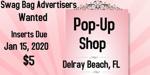 Swag Bag Advertisers Wanted