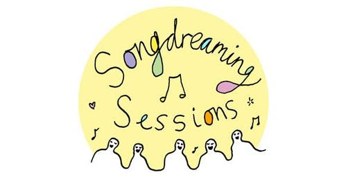 Singing and Songwriting Club - Songdreaming Sessions