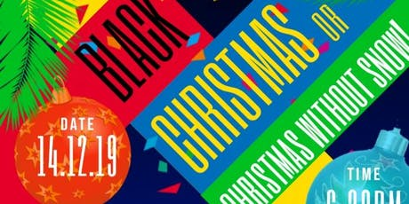 Black Christmas or Christmas Without Snow tickets