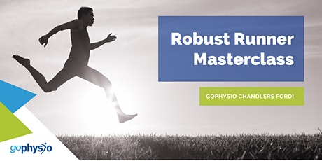 Robust Runner Practical Masterclass - Strength & Conditioning PLUS tickets