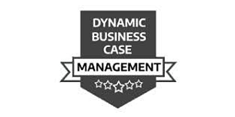 DBCM – Dynamic Business Case Management 2 Days Virtual Live Training in Adelaide tickets