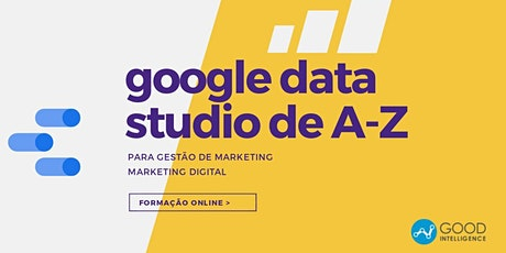 Google Data Studio de A-Z para Marketing ingressos