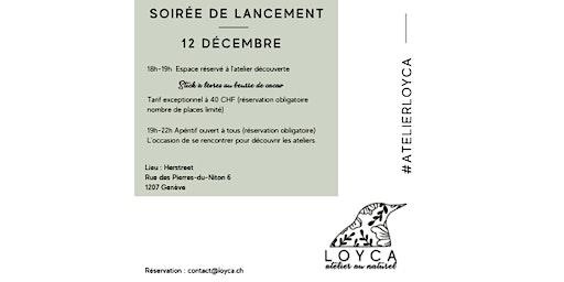 Soirée de lancement des Ateliers LOYCA - Ateliers de cosmétiques naturels