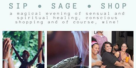 Sip • Sage • Shop tickets