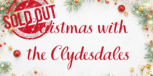 SOLD OUT: Christmas with the Clydesdales
