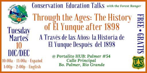 History of El Yunque after 1898 / La Historia de El Yunque despues del 1898