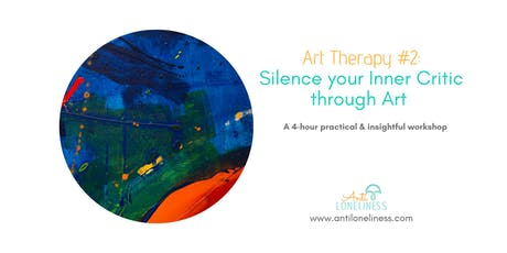 Workshop: Art Therapy - Silence your Inner Critic through Art tickets