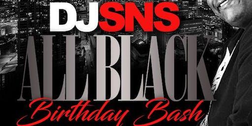 DJSNS ALL BLACK Bad Boy Birthday Bash