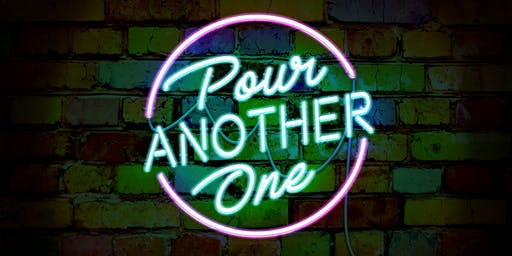 Pour Another One: A New Musical