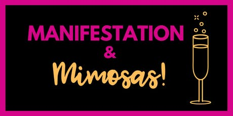 Manifestation And Mimosas - A FREE Masterclass tickets