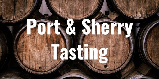 Sherry & Port Tasting