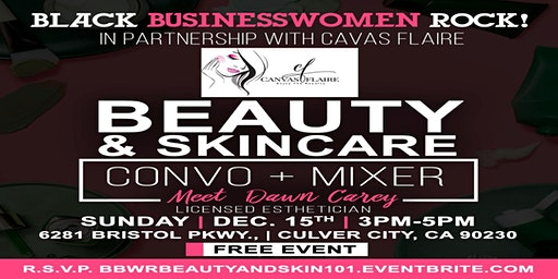 BBWR BEAUTY AND SKIN CARE CONVO + MIXER