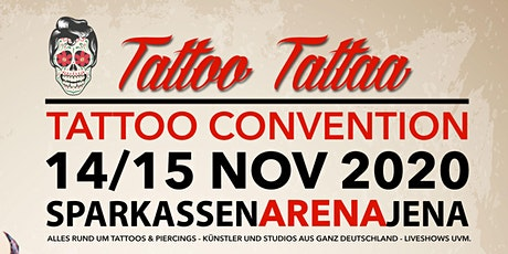 "Tattoo Convention Jena ""TattooTattaa"" Tickets"