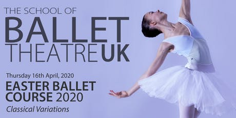 Easter Ballet Course 2020 - Classical Variations  tickets