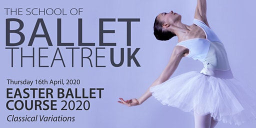 Easter Ballet Course 2020 - Classical Variations