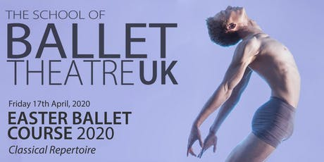 Easter Ballet Course 2020 - Classical Repertoire tickets