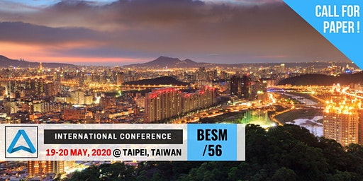 56th International Conference on Business, Education, Social Science, and Management (BESM-56)