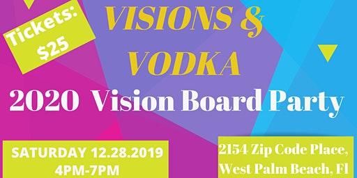 Visions & Vodka 2020 Vision Board Party