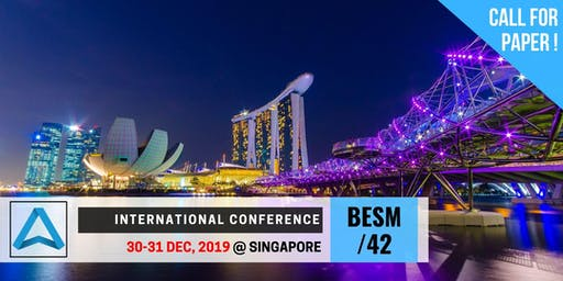 42th International Conference on Business, Education, Social Science, and Management (BESM-42)