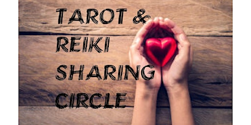 Tarot & Reiki Share Circle