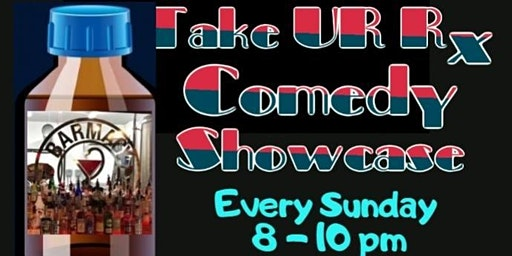 Take Ur Rx Comedy Showcase