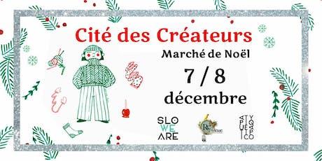 La Cité des Créateurs | Marché de Noël billets