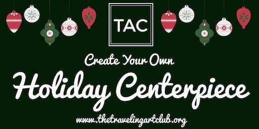 LIVE Holiday Centerpiece Workshop
