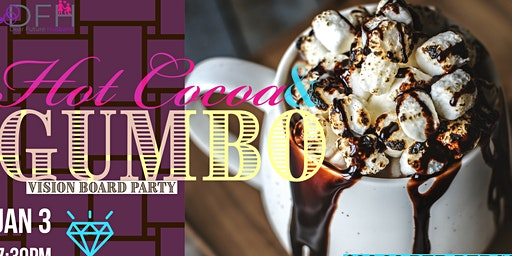 DFH Hot Cocoa & Gumbo Vision Board Party